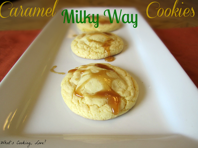 Caramel Milky Way Cookies -    Yellow Cake Mix Cookie dough wrapped around  a mini Caramel Apple Milky Way.    Could use any combo of cake mix & candy (pecan with snickers, chocolate with pb snickers, etc) Whats Cooking Love?