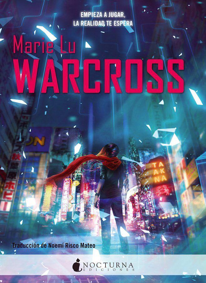 Warcross warcross 1 marie lu marie lu stuff pinterest warcross warcross 1 marie lu fandeluxe Images