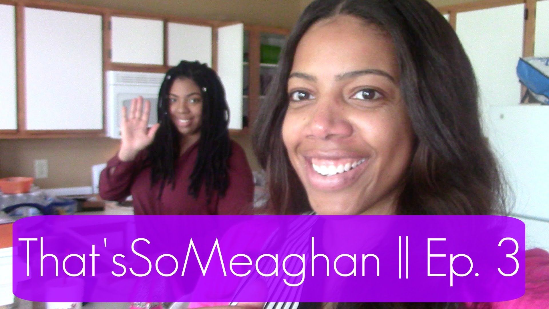 That'sSoMeaghan   Ep.3 Chik-fil-A, Nails, Cousin Does My Makeup