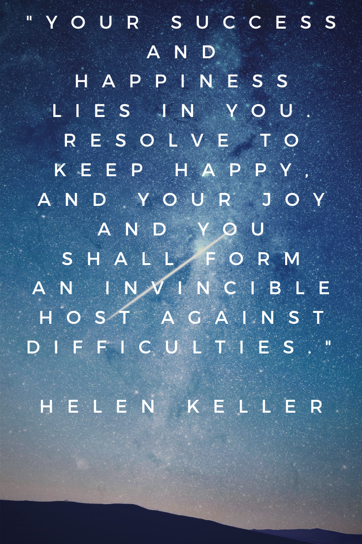 Helen Keller 2020 New Year Happiness Success Difficult