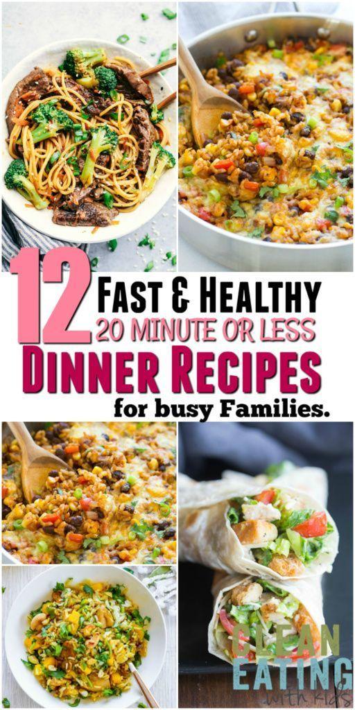 12 superschnelle, gesunde Familienessen-Rezepte (die 20 Minuten oder WENIGER dauern)   - Yummy - #da...