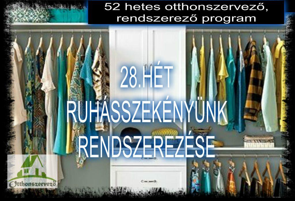 28.HÉT - SZEKRÉNYEK - Ruhásszekrény rendszerezése  9d7739f192