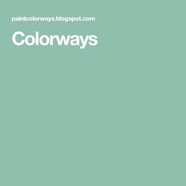 Colorways Paint color swatches, Annie sloan paint colors