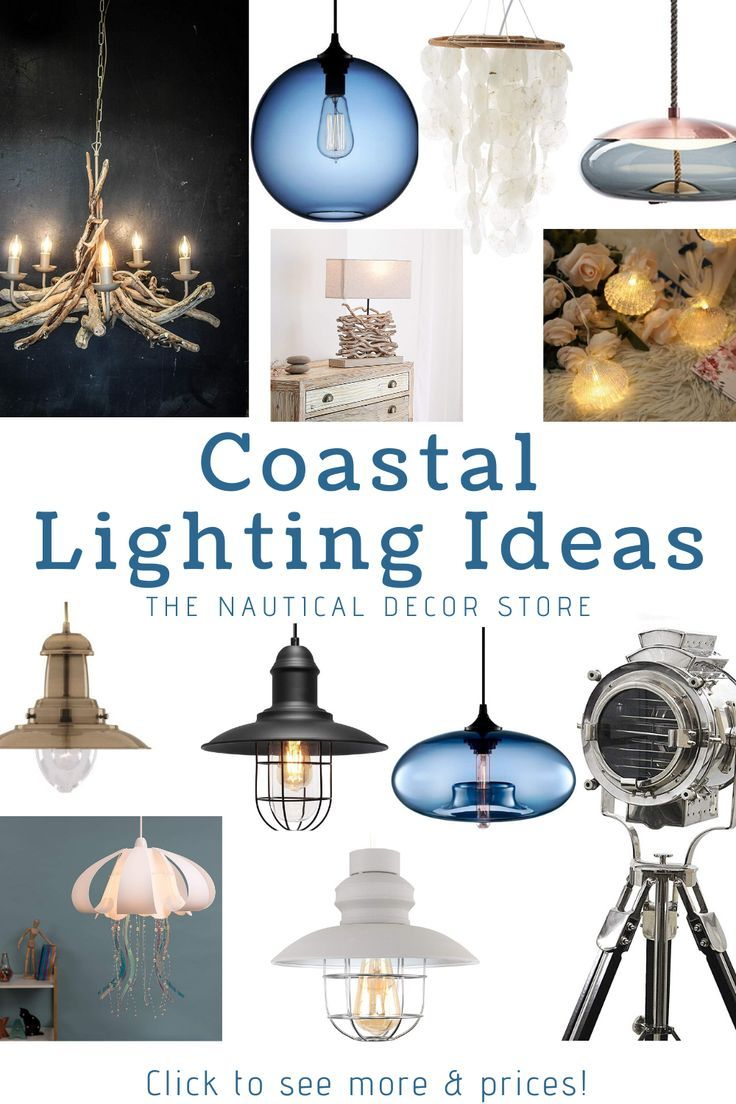 Photo of 25+ Coastal Lighting Ideas – The Nautical Decor Store