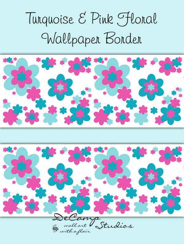 Turquoise Blue Hot Pink Floral Wallpaper Border Wall Decals 629 12 99 Decamp Studio Floral Wallpaper Border Floral Print Wallpaper Pink Floral Wallpaper