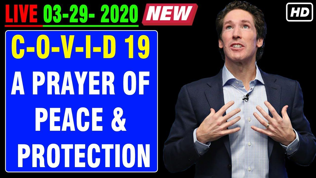 Joel Osteen (LIVE March 29, 2020) 🌸🌸 A PRAYER OF PEACE