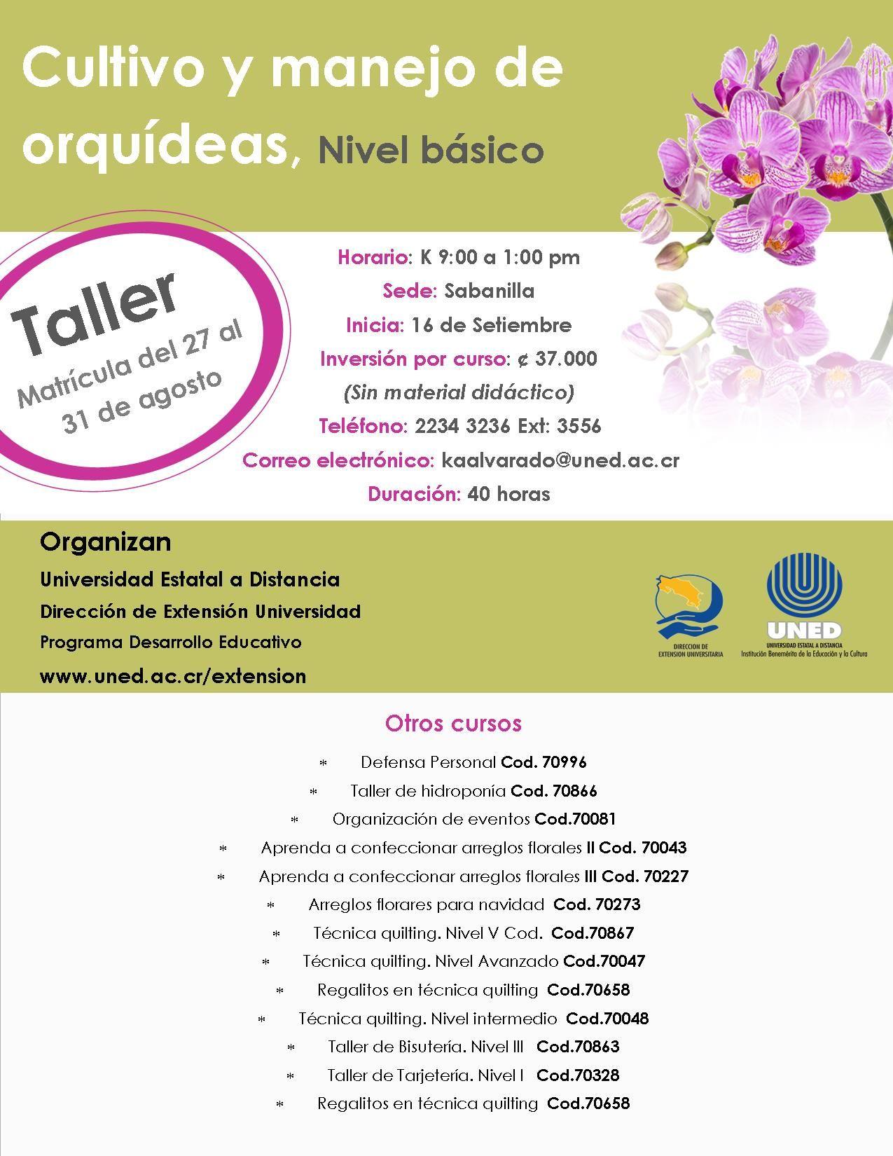 Taller Cultivo Y Manejo De Orquídeas Básico Nivel 1 Cod 70599 Matrícula Del 27 Al 31 De Agosto Ver Detalles De Todos Los Cursos Descargando Oferta Completa En