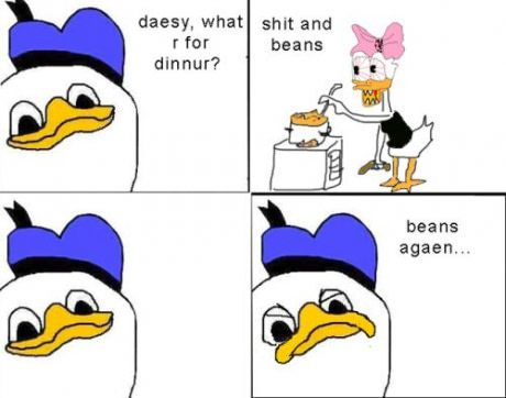 It S Just A Donald Duck With A Manic Glare You Know What Wont