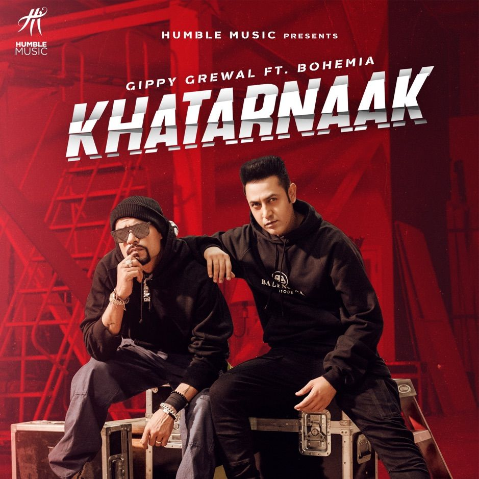 ‎Khatarnaak (feat. Bohemia) Single by Gippy Grewal