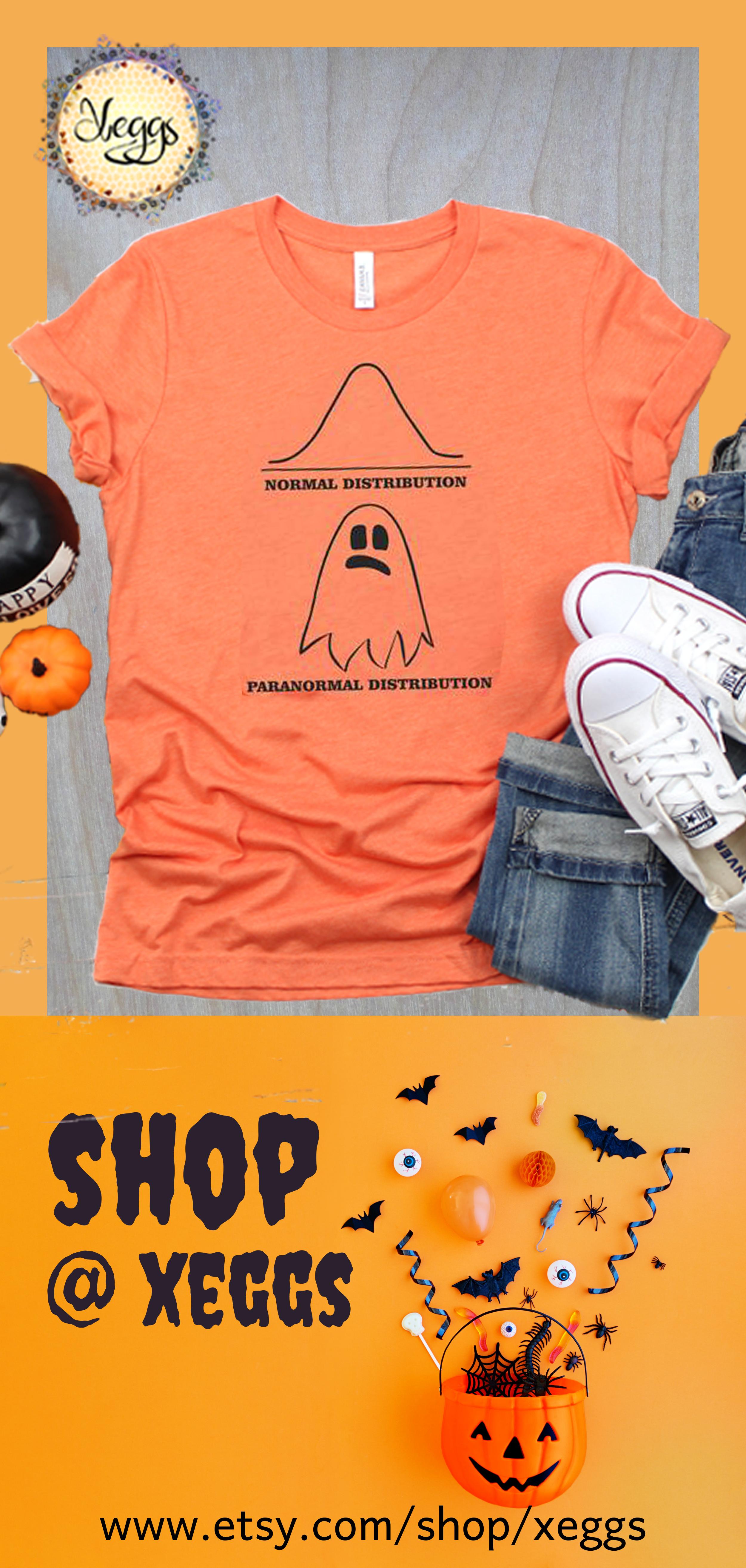 Halloween 2020 Statistics Paranormal Distribution Shirt   Math Teacher Gift   Statistics