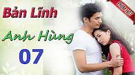 Phim Bản Lĩnh Anh Hùng | Việt Nam