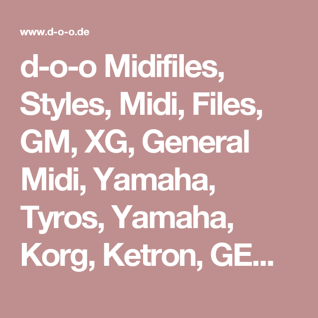 d-o-o Midifiles, Styles, Midi, Files, GM, XG, General Midi, Yamaha