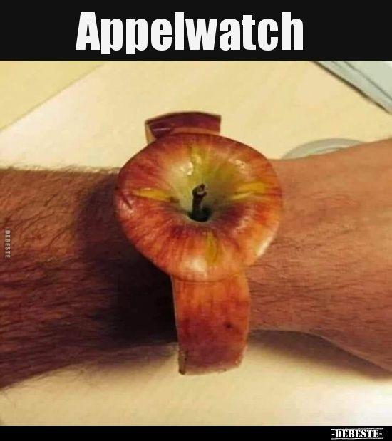 Appelwatch..   Lustige Bilder, Sprüche, Witze, echt lustig