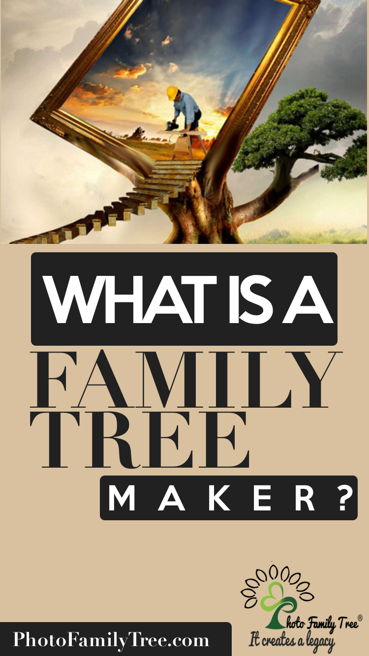 What is a Family Tree Maker? | Family | Family tree maker