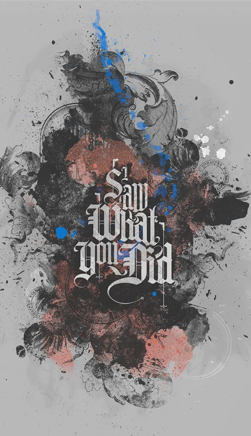 I Saw What You Did #typographydesign #handlettering #calligraphy #graphicdesigning