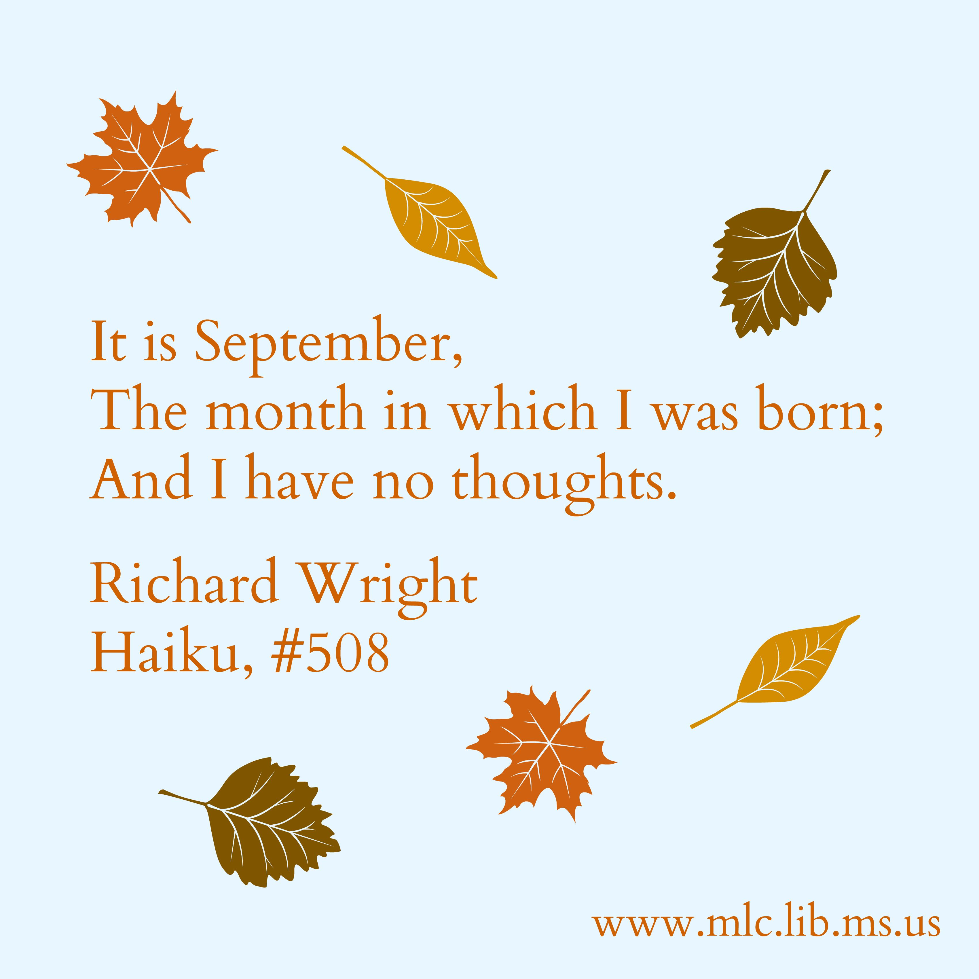 haiku by richard wright an unknown treasure of black poetry richard wright mississippi author and poet was born 4 1908 in roxie