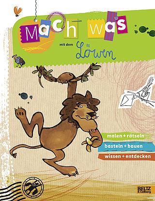 Mach Was Mit Dem Lowen Vierfarbiges Aktivitatsheft Ruth Gellersen Beltz Bucher Bilderbuch Kinderbucher