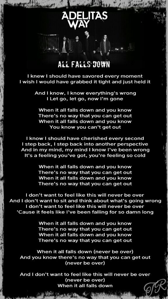 All Falls Down Adelitas Way Yours Lyrics Song Lyrics Lyrics
