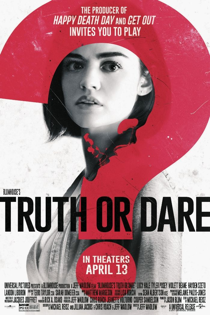 Truth or Dare (2018) by Jeff Wadlow Newest horror movies