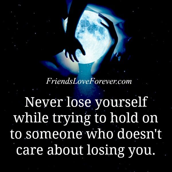 Someone Who Doesn T Care About Losing You How To Forget Someone You Dont Care Quotes Don T Care Quotes