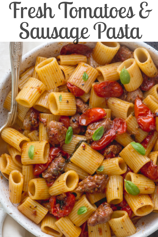 Fresh Tomatoes & Sausage Pasta images