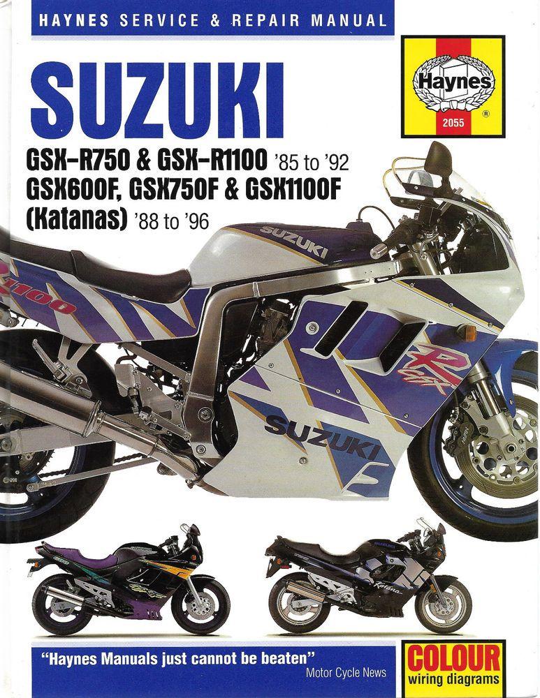 Haynes Suzuki Gsxr750 Gsxr1100 Gsx600f Gsx750f Gsx1100f Katanas Service N Repair Suzuki Motorcycle Repair Repair Manuals Suzuki Motorcycle