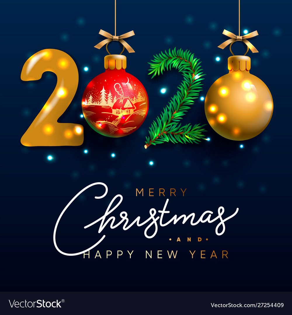 Merry Christmas And Happy New Year 2020 Greeting Vector Image On Vectorstock Merry Christmas And Happy New Year Merry Christmas Images Happy New Year 2020
