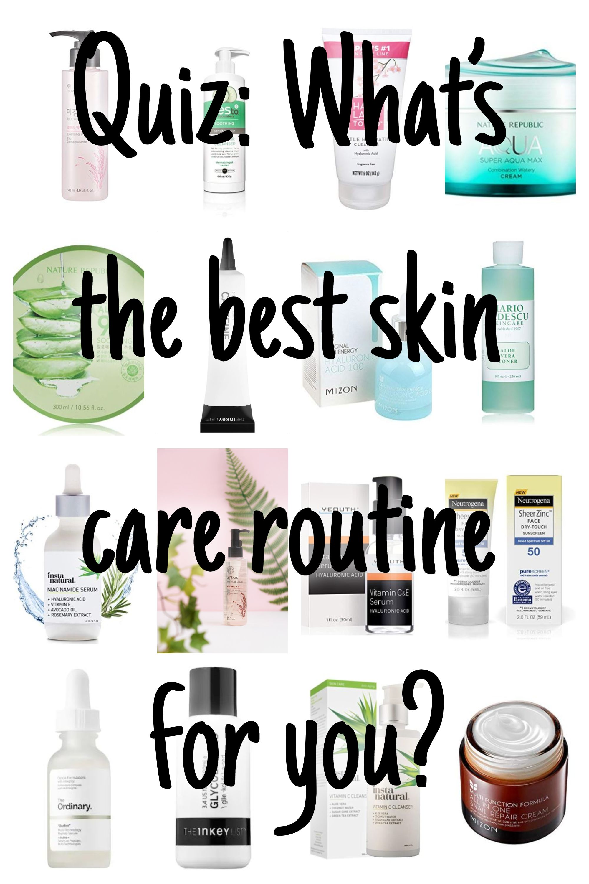 The Best Skincare Routine For You Take This 6 Question Quiz Beauty Skin Care Routine Skin Care Routine Skin Care Quiz