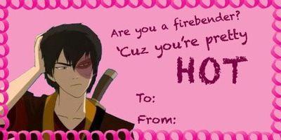 Fire Bender Avatar Valentine Lol Valentines Day Memes Valentines Memes Avatar The Last Airbender