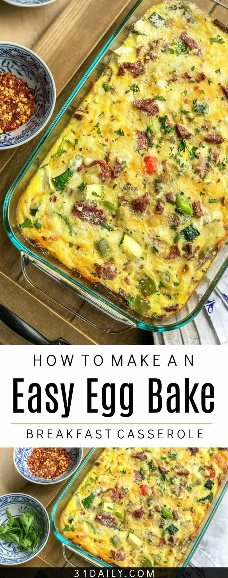 Make Ahead Easy Vegetable Egg Bake Breakfast Casserole - 31 Daily