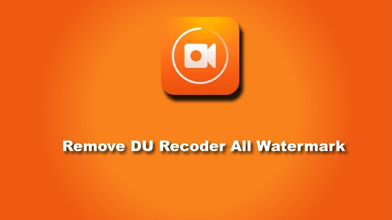DU Recorder || How to remove DU Screen Recorder All