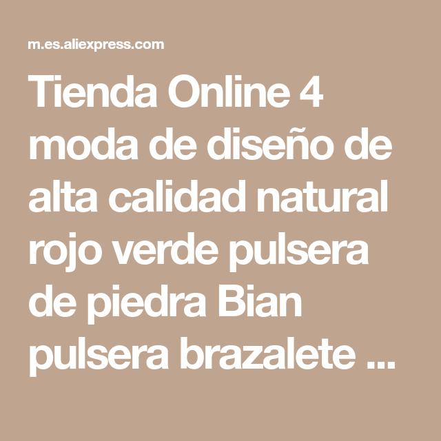 b64a68cdf6bc Tienda Online 4 moda de diseño de alta calidad natural rojo verde pulsera  de piedra Bian