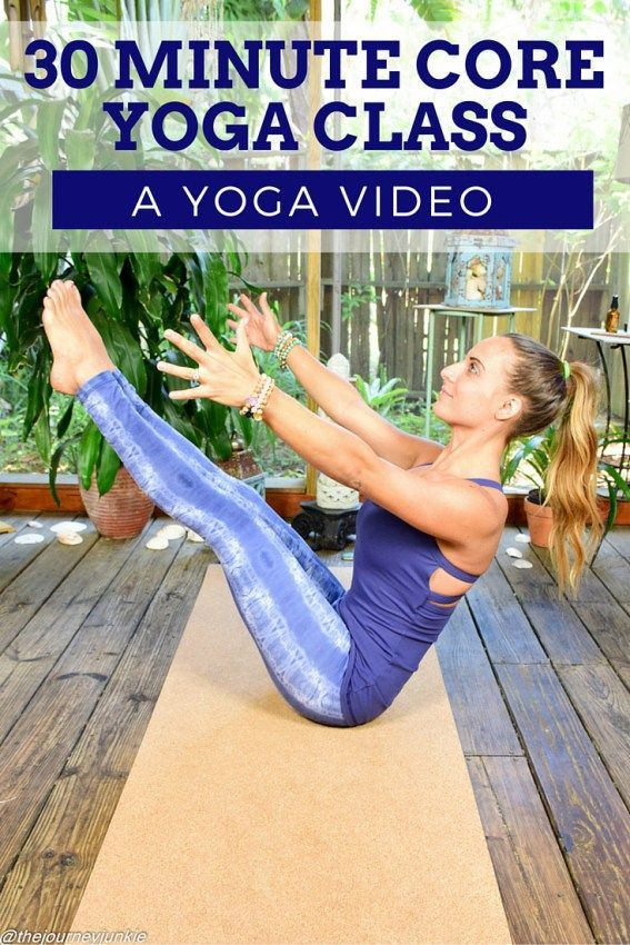 30 Minute Core Yoga Class - Pin now, strengthen your core now!