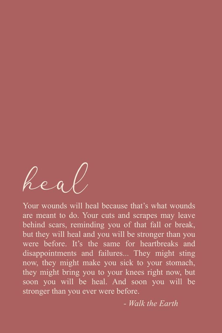 You will come out stronger. You will come out better than you ever were before. ❤️ | Writing by Walk the Earth… | Encouragement quotes, Healing quotes, Earth quotes