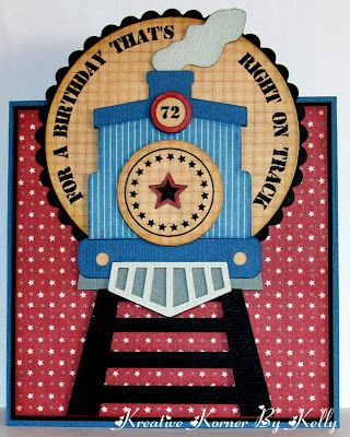 Handmade Birthday Card From Kreative Korner By Kelly Paper Pieced Train Engine On Paper Trac Birthday Cards Birthday Cards For Boys Homemade Birthday Cards