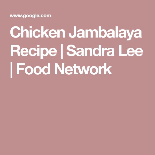 Chicken jambalaya recipe sandra lee food network whole 30 chicken jambalaya recipe sandra lee food network forumfinder Choice Image