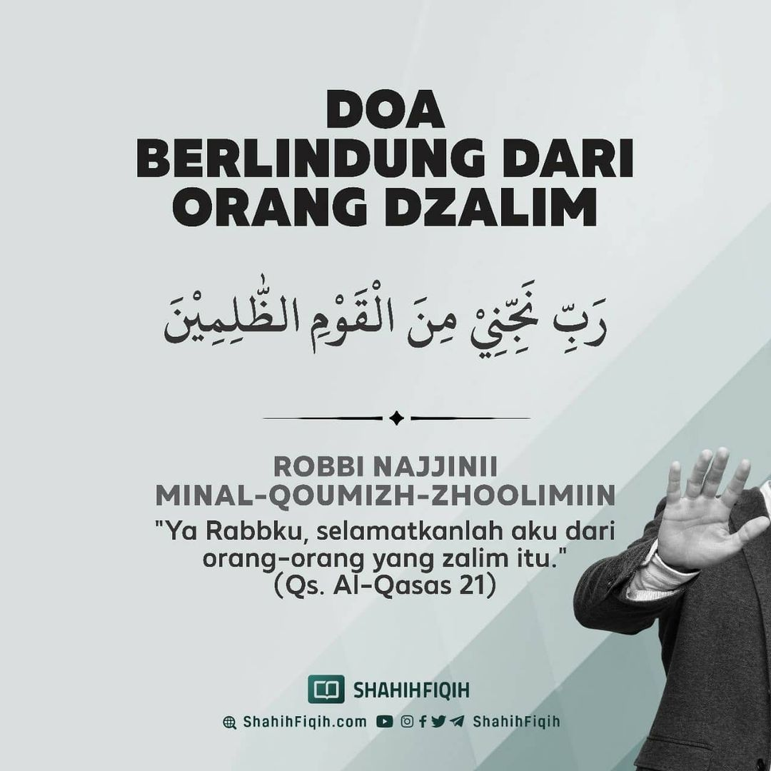 Shahih Fiqih On Instagram Berlindung Dari Orang Dzalim ر ب ن ج ن ي م ن ال ق و م الظ ل م ي ن Ya Rabbku S Doa Islam Islamic Quotes Islam Quran
