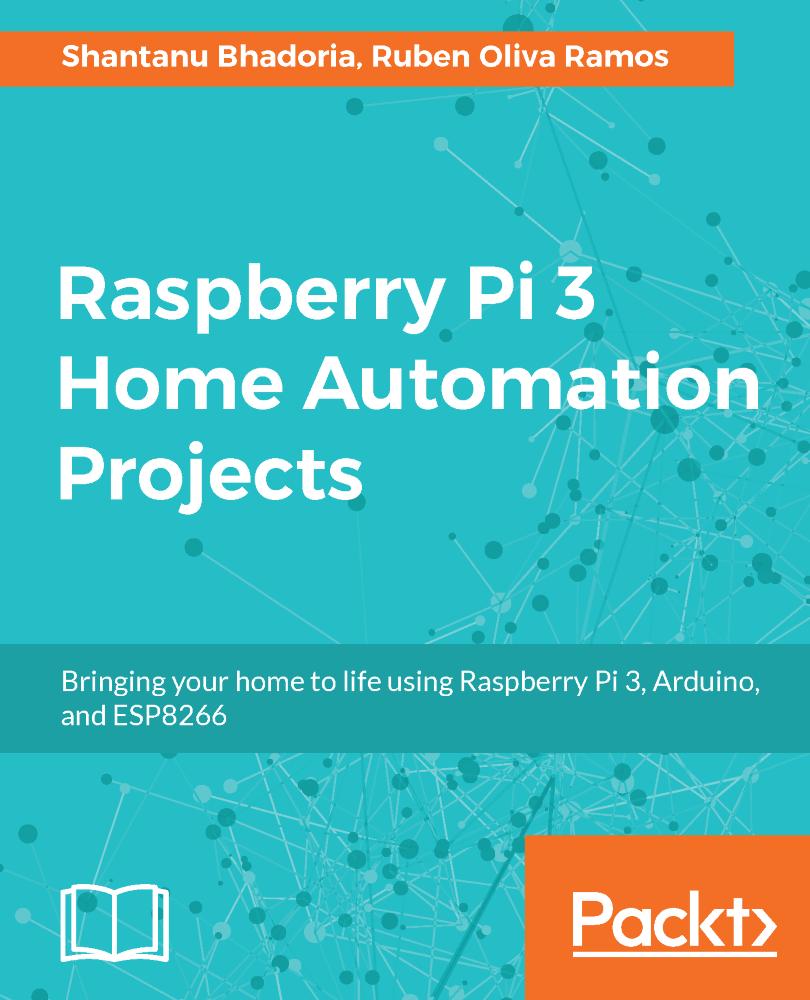 raspberry pi 3 home automation projects shantanu bhadoria ruben