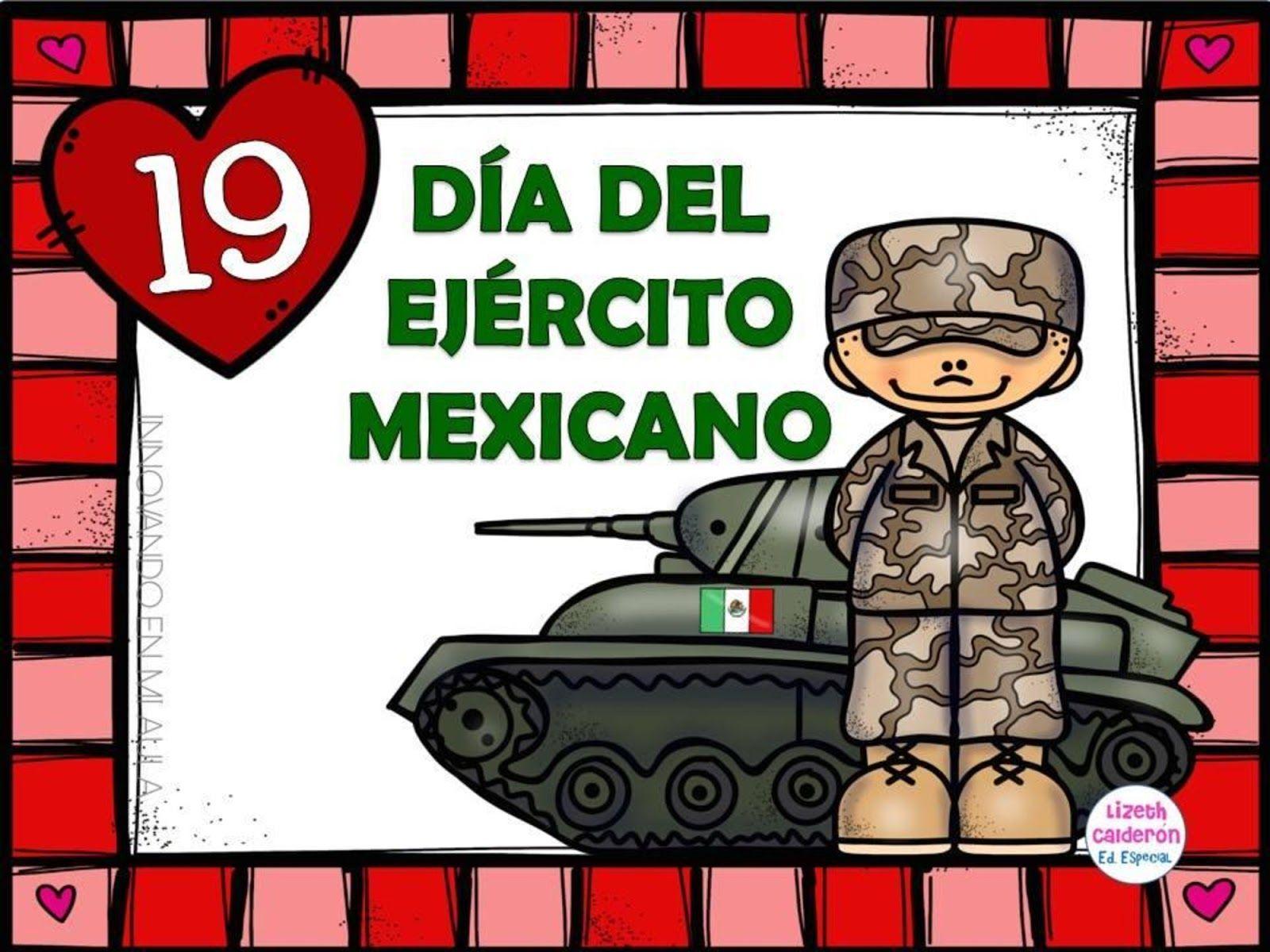 Tu Tarea Dia Del Ejercito Mexicano Ejercito Mexicano Efemerides De Febrero Dia De La Constitucion