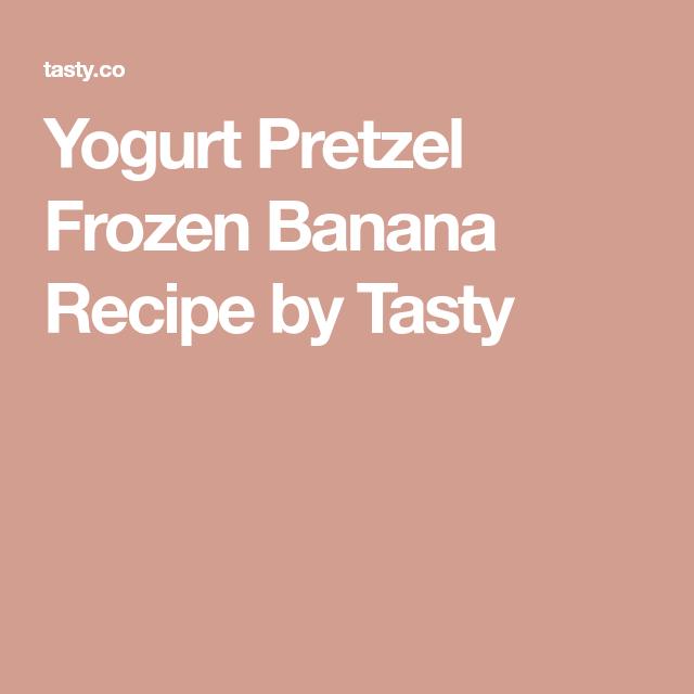 Yogurt Pretzel Frozen Banana #frozenbananarecipes Yogurt Pretzel Frozen Banana Recipe by Tasty #frozenbananarecipes