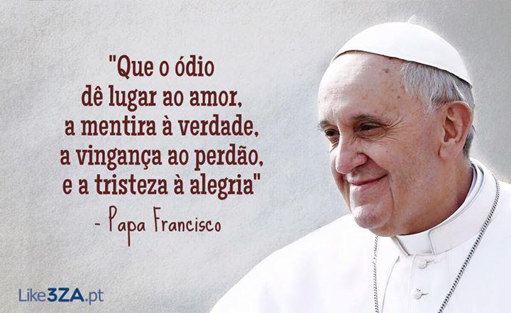 Que Frase Inspiradora O Papa Francisco é Um Homem Notável Vale Uma