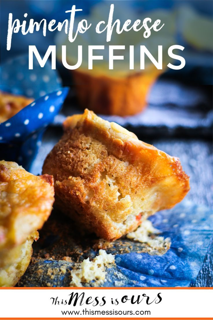 Pimento Cheese Muffins ⋆ This Mess is Ours | Recipe ...