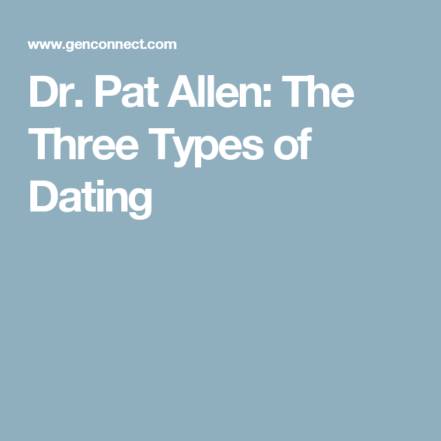 Dr pat allen dating advice