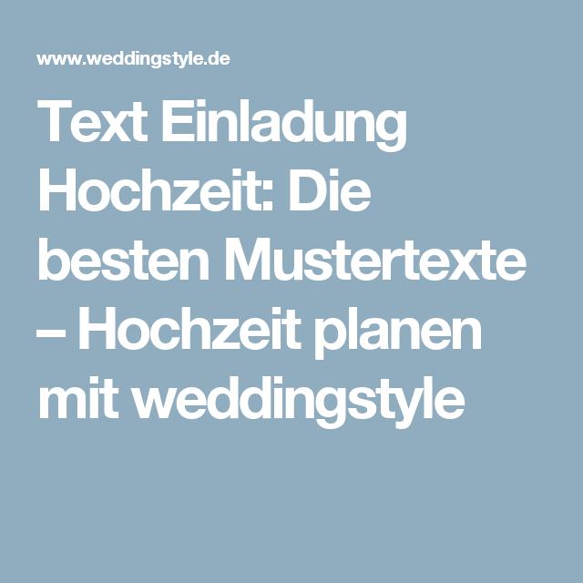 Hochzeitseinladung Text 45 Richtig Schone Mustertexte Textbausteine Einladungen Hochzeit Einladungen Hochzeit Planen