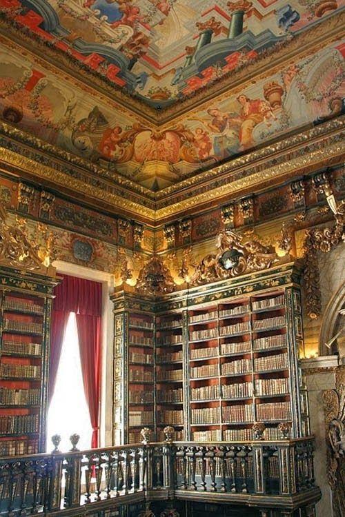 Biblioteca Joanina At Coimbra Portugal Bookporn Https