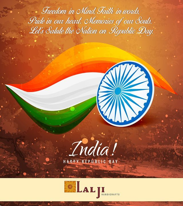 Wishing Everyone A Very Happy Republic Day From Lalji Handicrafts
