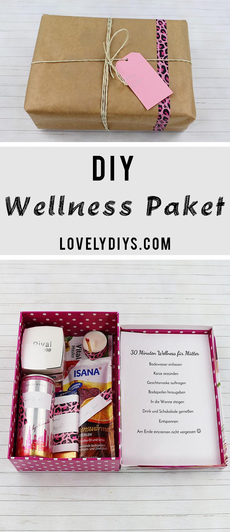 Schöne DIY Geschenkidee für Frauen: Wellness Paket
