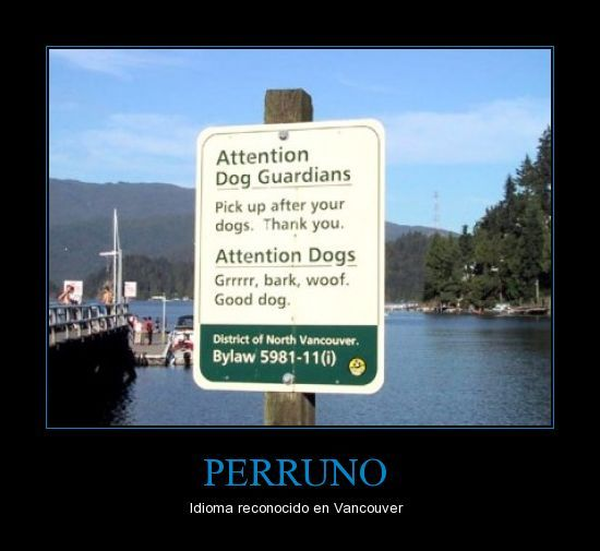 Grrr, bark, woof!