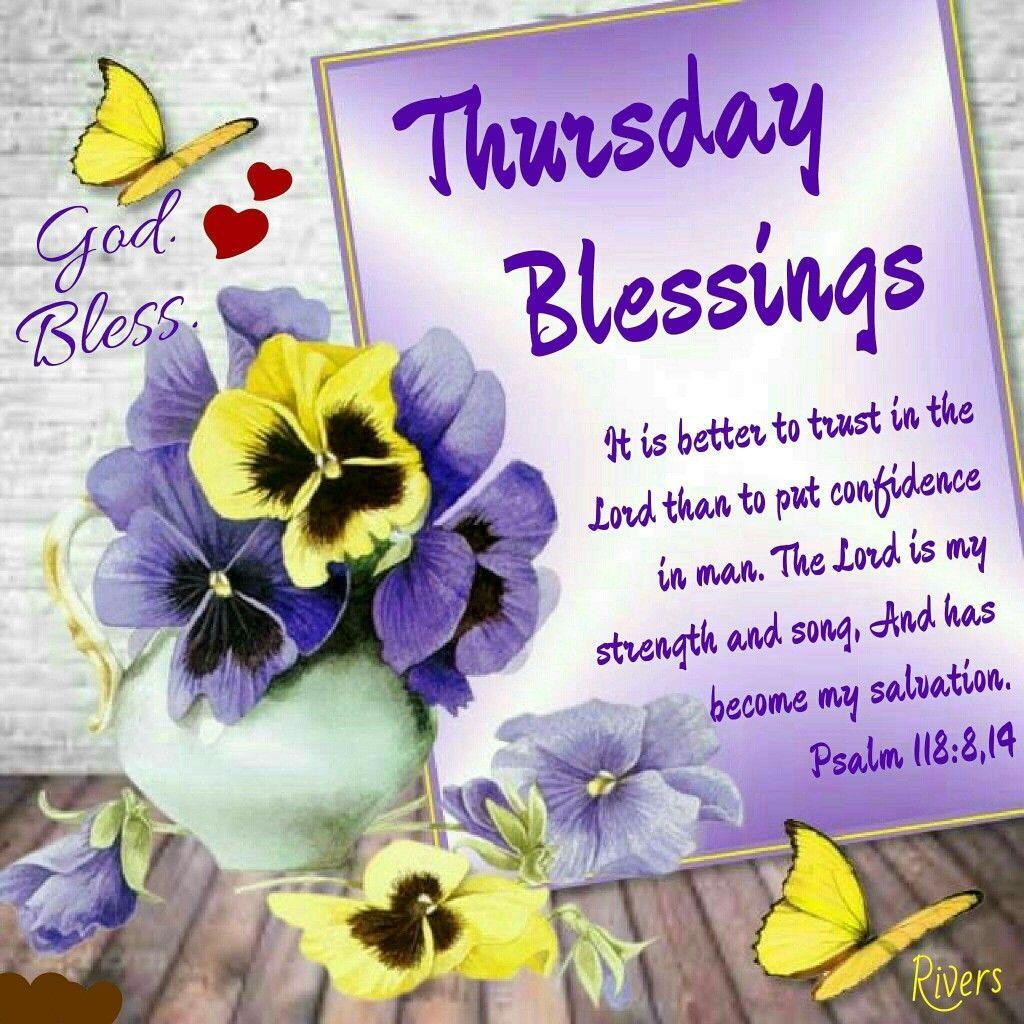 Thursday Blessings Thursday Thursday Quotes Thursday Blessings