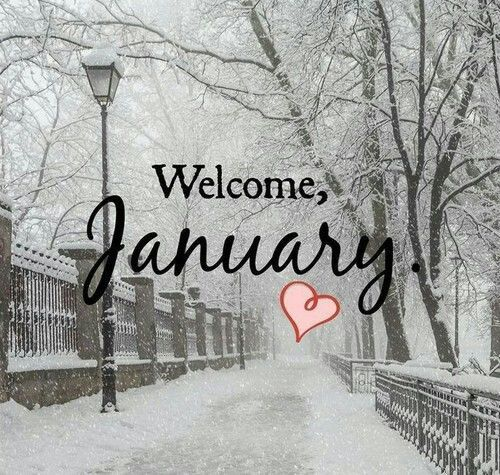 Welcome January